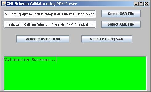 Validation Success - XML Schema Validation in JAVA Using DOM and SAX Parser