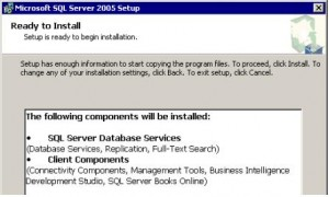 SQL Server 2005 Ready to Install Screen