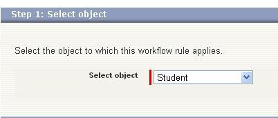 Salesforce creating Workflow rule step 1